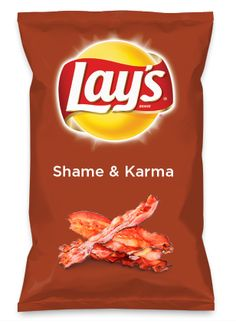 Wouldn't Shame & Karma be yummy as a chip? Lay's Do Us A Flavor is back, and the search is on for the yummiest flavor idea. Create a flavor, choose a chip and you could win $1 million! https://www.dousaflavor.com See Rules.