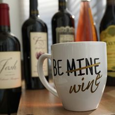 Funny Valentine's mug! Be (mine) wine at aSideofSass on Etsy