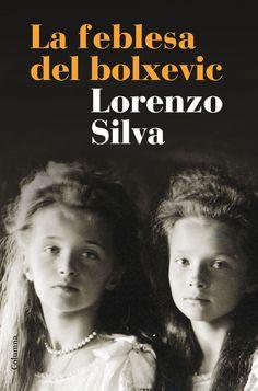 portada_la-feblesa-del-bolxevic_lorenzo-silva_201508061306.jpg (2000×3027)