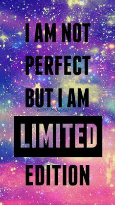 Me limited edition hun I am ✌