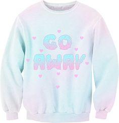 Go Away Pastel Ombre Sweatshirt