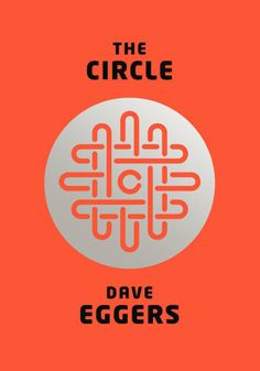 The Circle: In The Circle by Dave Eggers, tech worker Mae Holland is hired by the Circle, a big-time Internet firm that connects users' emails, social media, banking, and shopping information within one operating system. She's excited by the company's cool California campus and modern approach, but things quickly take a turn when questions of memory, privacy, and democracy come into play.