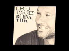 Diego Torres...   Buena Vida (cd completo)