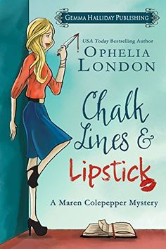 Chalk Lines & Lipstick: a Maren Colepepper cozy mystery (Maren Colepepper Mysteries Book 1) by Ophelia London http://smile.amazon.com/dp/B013PIQTJO/ref=cm_sw_r_pi_dp_XVX2vb0C1CW5W