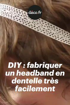 Aujourd'hui, on vous apprend donc à fabriquer très rapidement un headband léger et aérien. Tout ce qu'il vous faut, c'est un morceau de dentelle (ou un morceau de ruban), un élastique, et les super explications de Solène, la créatrice des jolis bijoux Comptoir de Soli. Diy, Couture, Counter Top, Tape, Lace, Jewerly, Bricolage, Do It Yourself, Haute Couture