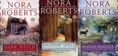 Cousins O'Dwyer Trilogy (Dark Witch, Shadow Spell, Blood Magick) by Nora Roberts