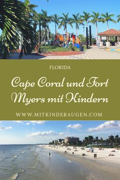 Cape Coral with children. Fort Myers with children. Florida Vacation, Florida Travel, Florida Beaches, Travel Usa, Naples Florida, Fort Myers Beach, Fort Myers Florida, The Journey, Reisen In Die Usa