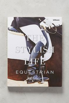 Slide View: 1: The Stylish Life: Equestrian