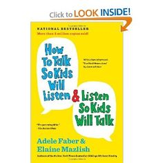 February 2013: An outstanding book about happiness: How To Talk So Kids Will Listen and Listen So Kids Will Talk.