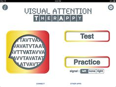 Visual Attention App by Tactus-designed to help assess and train visual attention in individuals who have difficulty with visual neglect, visual scanning or sustained attention-From OT's with Apps. Pinned by SOS Inc. Resources.  Follow all our boards at http://pinterest.com/sostherapy  for therapy resources.