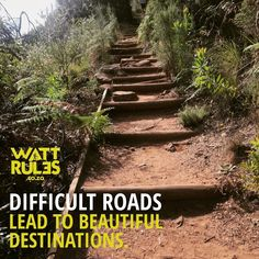 Difficult roads often lead to beautiful destinations. #hiking #fitness #motivation #wattrules