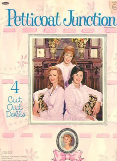 Petticoat Junction-Loved these paper dolls