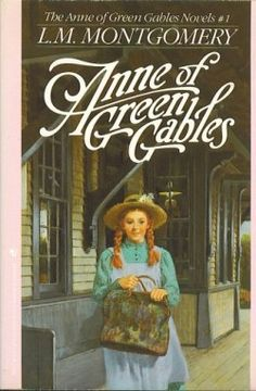 Anne of Green Gables - L.M.Montgomery  Movie and Book!This book reminded me of my Mom~only my Mom never found that wonderful home~