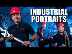 Tips for Shooting Industrial Portraits That Sell (Video Tutorial) – PictureCorrect
