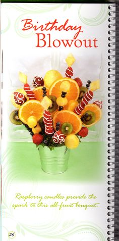missed this fruit bouquet!