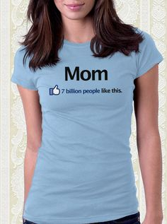 I Like Mom Facebook T-Shirt – FishbiscuitDesigns #mothersday #mom #mommy #mum #grandma #grandmother #grandmom #facebook #shirt
