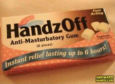 Ever had a hard time keeping your hands off of your private parts---Then you need Handz OFF Anti Masturbatory Gum ---Try it Today!  50 Products I Can't Believe Actually Exist!