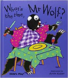 #Children's_Stories. What's the time Mr Wolf?. A fabulous finger puppet interpretation of this evergreen children's game. Follow Mr. Wolf and Little Wolf through the hours in their day, from waking up to the all-important dinner time. Digital and analogue clocks on each page help us learn to tell the time.