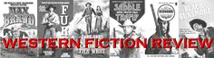 Western Fiction Review includes reviews of western novels, along with interviews with authors and cover artists