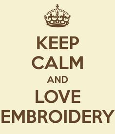 LOVE EMBROIDERY!