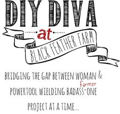 diydiva.net  Hey. I'm Kit. Experienced DIYer, admitted power tool junkie, and novice farmer. I've spent the last decade tearing houses apart, putting them back together again, and writing about it on this website. And now I have a farm.