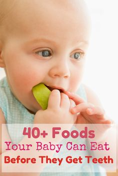 40+ Foods your baby can eat before they have teeth #interesting