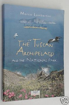 The-Tuscan-Archipelago-and-the-National-Park-by-M-Lambertini-2002-Book http://cgi.ebay.com/ws/eBayISAPI.dll?ViewItem&item=251603225143&ssPageName=STRK:MESE:IT