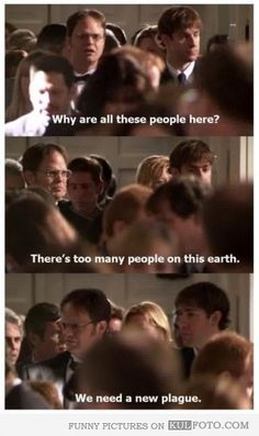 Dwight is the best.