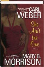 She Ain't the One By Mary B. Morrison