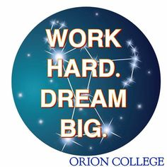 Classes start October 24th. #orioncollege.org