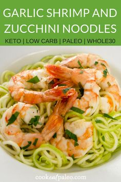 This easy garlic roasted shrimp with zucchini pasta recipe is a quick and easy weeknight dinner — you can have it on the table in 20 minutes. This healthy dinner is gluten free, dairy free, keto, low carb, paleo, and Whole30-friendly! -- #ketorecipes #whole30recipes #lowcarbrecipes #paleorecipes #dairyfreerecipes #glutenfreerecipes #cookeatpaleo