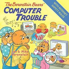 The Berenstain Bears' Computer Trouble Berenstain Bears