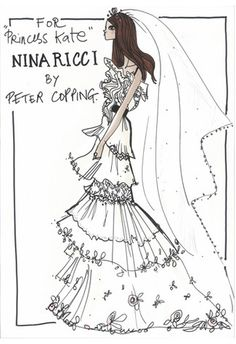 Designers Sketch (Nina Ricci) Wedding Dresses for Kate Middleton by Peter Copping