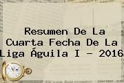 http://tecnoautos.com/wp-content/uploads/imagenes/tendencias/thumbs/resumen-de-la-cuarta-fecha-de-la-liga-aguila-i-2016.jpg Liga Aguila 2016. Resumen de la cuarta fecha de la Liga Águila I ? 2016, Enlaces, Imágenes, Videos y Tweets - http://tecnoautos.com/actualidad/liga-aguila-2016-resumen-de-la-cuarta-fecha-de-la-liga-aguila-i-2016/