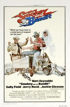 Extra Large Movie Poster Image for Smokey and the Bandit~Watching this now on AMC. RIP Hal Needham and Jerry Reed