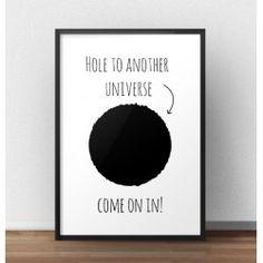 """Plakat z napisem """"Hole to another universe"""" do powieszenia na ścianie"""