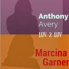New single Luv 2 Luv now available for purchase #anthonyavery #marcinagarner #kameseproductions