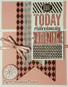 Paper Sunshine Project - Top Fold Gift Card Holders - Make Today Ridiculously Amazing - Stampin' Up!