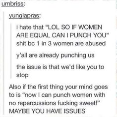 Misses the intended point, which is that women who assault men seem to face fewer repercussions than men who assault women.