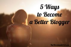 Blogging is an art. Creating interesting content and keeping readers coming back is a job. Here are five ways you can enhance your blogging skills.