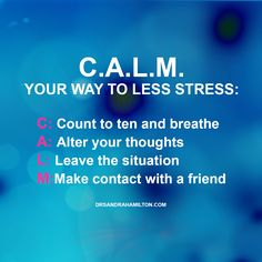 CALM your way to less stress: