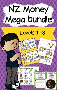 Boost financial literacy in your class! A range of New Zealand Money maths teaching activities to suit all learning styles in NZ maths classrooms  Aimed at NZ curriculum Levels 1-3, years 1-6