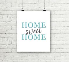 Home Sweet Home Printable Wall Art Teal & by justprintablesxoxo