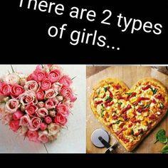 Which type of girl are you?  #kreate #kreatepizza #pizza #meme #memes #girl #girls #flowers #roses