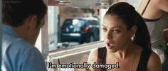 emotionally damaged