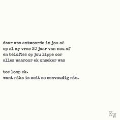 Falling In Love Quotes, Afrikaanse Quotes, Butterfly Template, Poems Beautiful, True Stories, Cool Words, Qoutes, Lyrics, Poetry