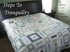 Happy Quilting: Steps To Tranquility - A Tutorial and Giveaway