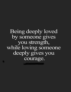 Deeply loved by someone