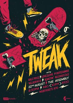 Got a new poster up on my Behance that I made for a band called Tweak! It's all about skate & destroy.