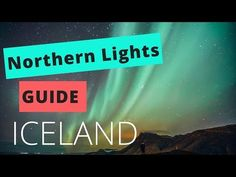 How to See the Northern Lights in Iceland - Life With a View